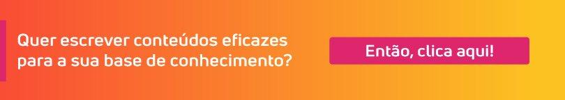 ERP e sistemas de atendimento: clique aqui e aprenda a escrever conteúdos relevantes para a sua base de conhecimento!