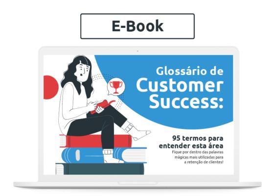 [Glossário] Glossário de Customer Success: 95 termos para entender esta área