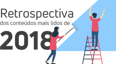 Retrospectiva 2018: os 10 conteúdos mais lidos neste ano