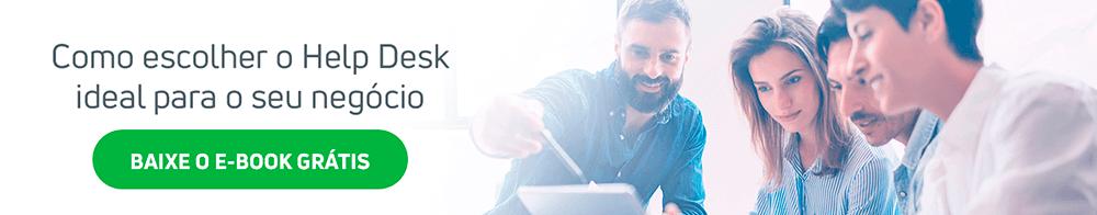 Como escolher o Help Desk ideal para o seu negócio.