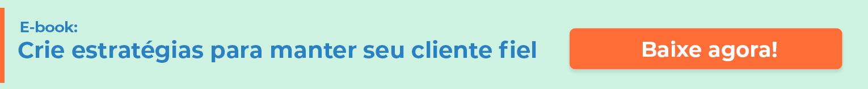Mantenha seu cliente fiel