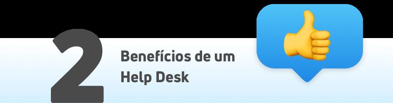 Benefícios de um Help Desk