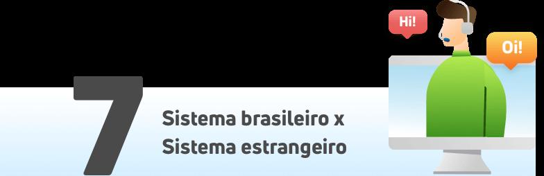 Help Desk: sistema brasileiro x sistema estrangeiro