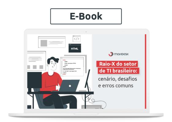 [E-book] Raio-X do setor de TI brasileiro: cenário, desafios e erros comuns