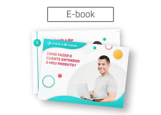 [E-book] Como fazer o cliente entender o meu produto