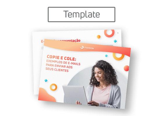 [Template] Copie e cole: exemplos de e-mails para enviar aos seus clientes