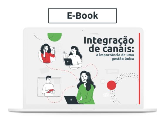 [E-book] Integração de canais: a importância de uma gestão única