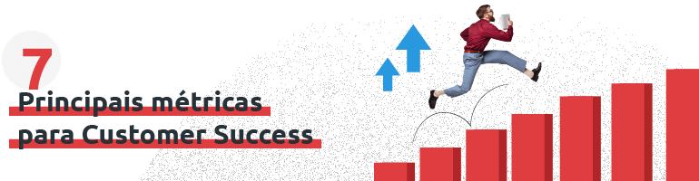 As principais métricas de Customer Success