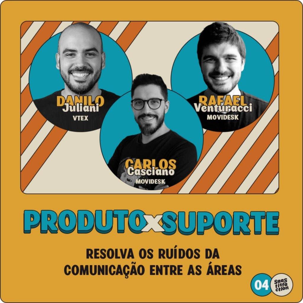 #4 - Produto x suporte: resolva os ruídos da comunicação entre as áreas